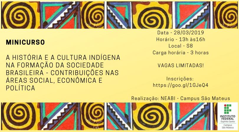 Neabi promove formação sobre a colaboração indígena na formação da sociedade brasileira.