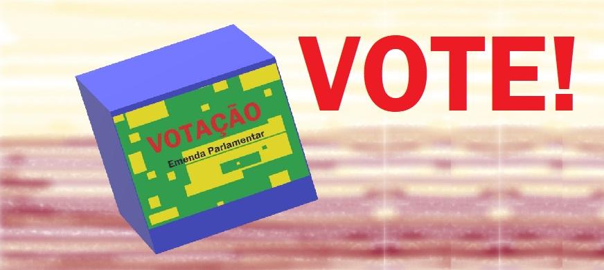 Emenda Parlamentar: vote!