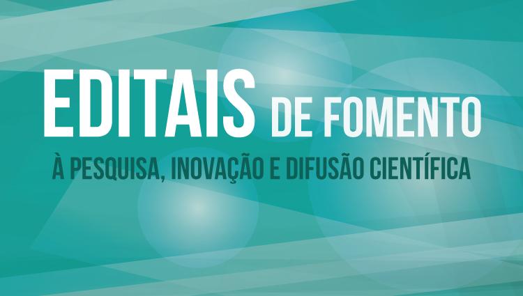 Pró-Reitoria de Pesquisa e Pós-Graduação lança seis editais de fomento