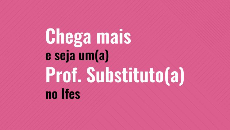 Processo seletivo para contratação de professor substituto