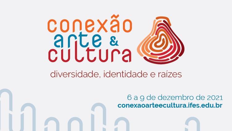 Ifes lança site e editais do evento Conexão Arte e Cultura
